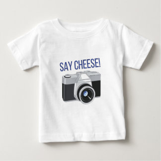 Say Cheese Baby T-Shirt