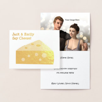 Say Cheese - Funny Graphic with Your Photo / Text Foil Card
