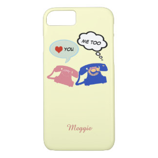 say hello, I love you iPhone 7 Case