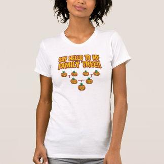 Say Hello To My family Tree Tshirts