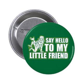 say hello to my little friend 2 inch round button