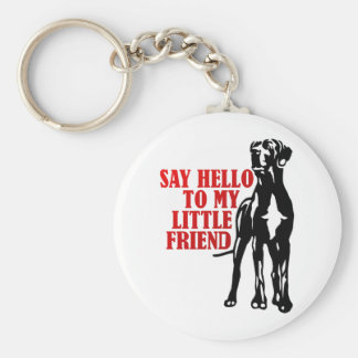 say hello to my little friend keychain