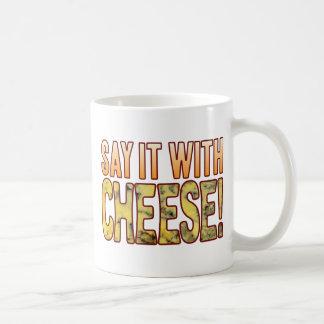 Say It Blue Cheese Classic White Coffee Mug