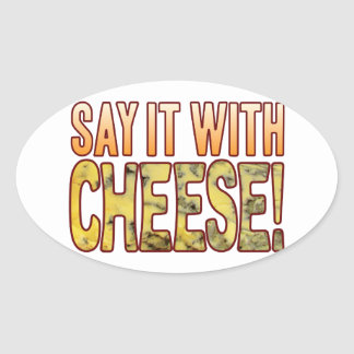 Say It Blue Cheese Oval Sticker