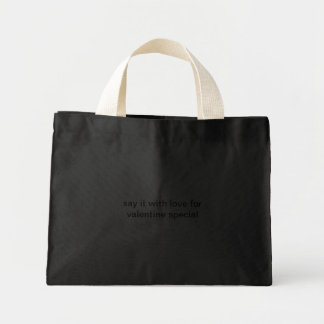 say it with love for valentine special mini tote bag