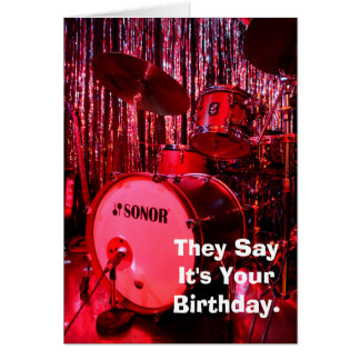 Say It's Your Birthday Drummer Card