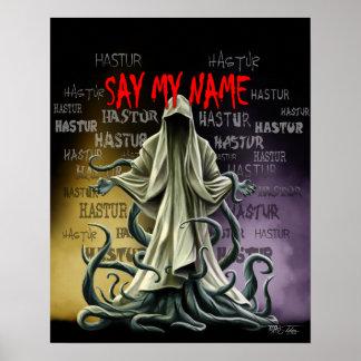 Say My Name: Hastur Hastur Hastur Poster
