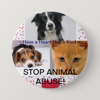 Say No To Animal Abuse 3 Inch Round Button