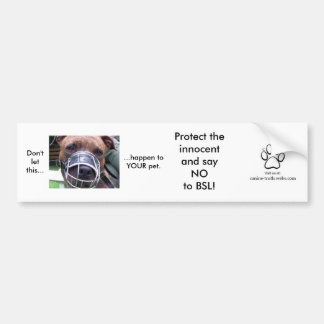 Say NO to BSL Bumper Sticker