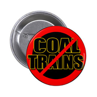 Say NO to Coal Trains in the Pacific NW Pin