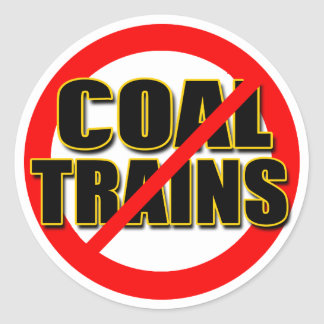 Say NO to Coal Trains in the Pacific NW Stickers