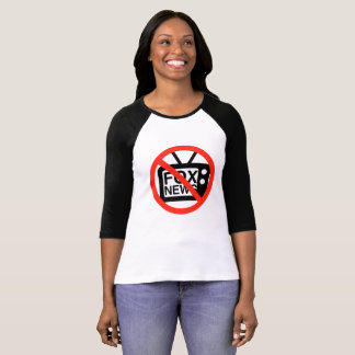 Say no to FOX News T-Shirt