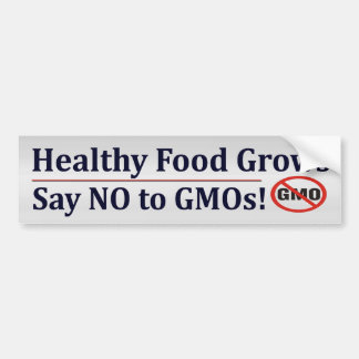 Say NO To GMO's Bumper Sticker