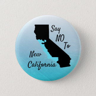 Say No To New California Support Button