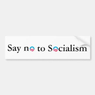 Say no to Socialism Bumper Sticker