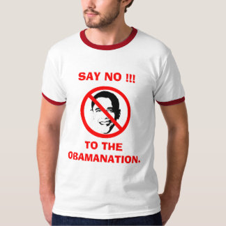 Say No to the Obamantion T-Shirt