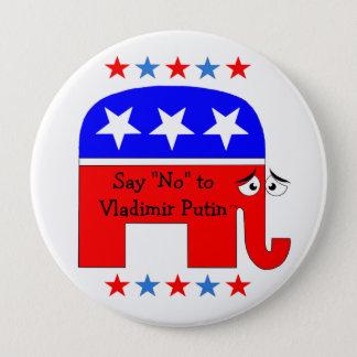 "Say ""No"" to Vladimir Putin 4 Inch Round Button"