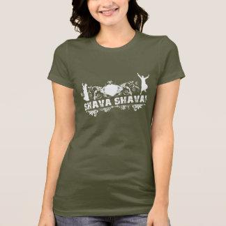 Say Shava Shava! (FEMALE) T-Shirt