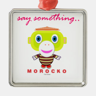 Say Something-Cute Monkey-Morocko Metal Ornament