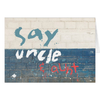 Say Uncle & Aunt Customizable Graffiti Card