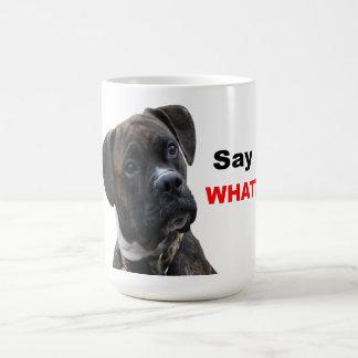 Say what? classic white coffee mug