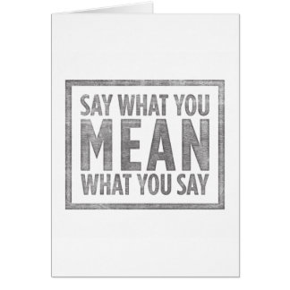 Say What You Mean Card