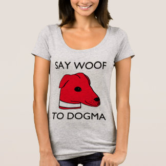 SAY WOOF TO DOGMA grey scoop-neck women's t-shirt