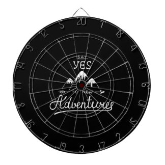 Say Yes To New Adventures Dartboard