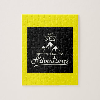 Say Yes To New Adventures Jigsaw Puzzle