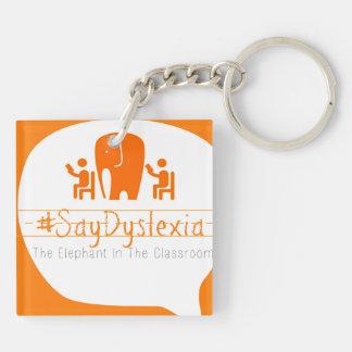 #SayDyslexia KeyChain