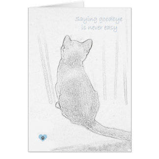 """Saying goodbye is never easy"" cat pet loss Greeting Card"