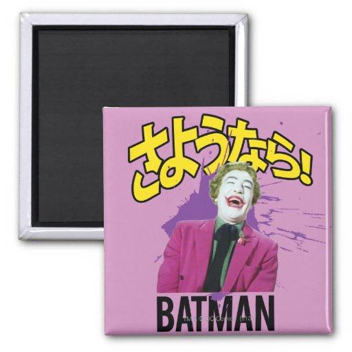 Sayonara Batman Magnet