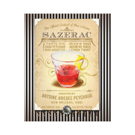Sazerac the Official Cocktail of New Orleans Canvas Print