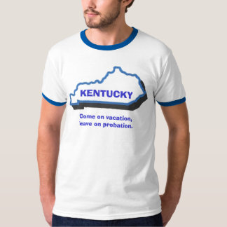 sc017, KENTUCKY, Come on vacation,leave on prob... T-Shirt