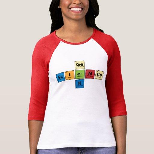 Sc.I.e.N.Ce Ge.e.K {Periodic Table Science Geek} Tshirts