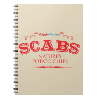 Scabs: Nature's Potato Chips Notebooks
