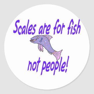 Scales are for fish classic round sticker