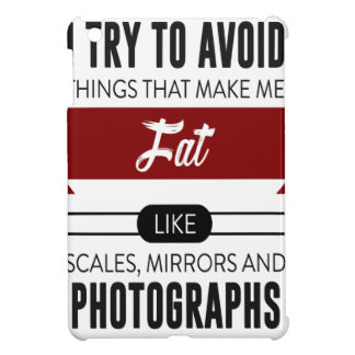Scales Mirrors Photographs Make Me Fat Case For The iPad Mini