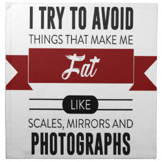 Scales Mirrors Photographs Make Me Fat Napkin