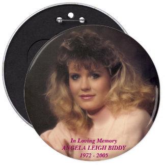 scan0009, In Loving MemoryANGELA LEIGH BIDDY197... 6 Inch Round Button