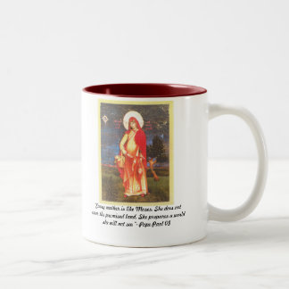 "Scan, ""Every mother is like Moses. She does not... Two-Tone Coffee Mug"