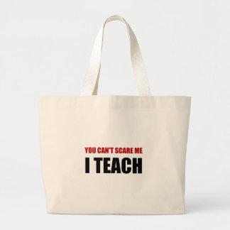 Scare Me I Teach Large Tote Bag