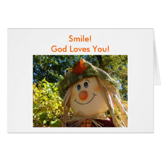 Scarecrow, Smile!God Loves You! Card