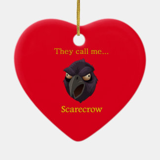 Scarecrow  They call me...Scarecrow Ceramic Heart Ornament