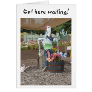 """SCARECROW WAITS TO HEAR YOU SAY """"LOVE YOU"""" CARD"""
