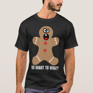 Scared Gingerbread Men the Best Christmas Guests T-Shirt