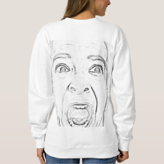 Scared Lady Face Print Hilarious Sweatshirt