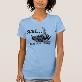 scat - it's a jazz thing T-Shirt
