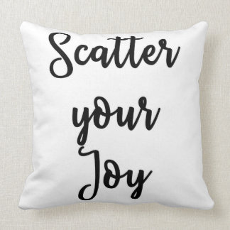 Scatter your Joy Pillow