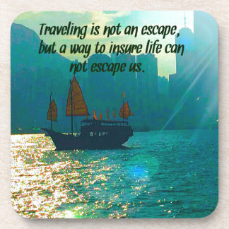 Scenic Traveling Quote Victoria Harbor with Boat Drink Coaster